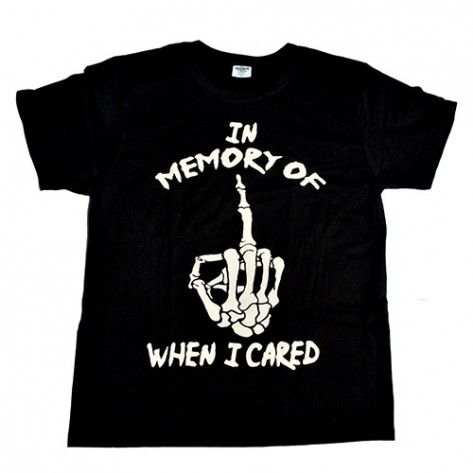 Tricou  - In Memory Of When I Cared